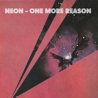 Neon - One More Reason