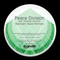 Peace Division feat. Pleasant Gehman - Blacklight Sleaze (Remixes)