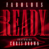 Fabolous / Chris Brown - Ready