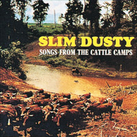 Slim Dusty - Songs from the Cattle Camps