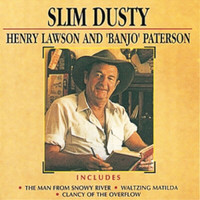 Slim Dusty - Henry Lawson and 'Banjo' Paterson
