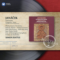 Sir Simon Rattle - Janacek: Glagolitic Mass; Sinfonietta