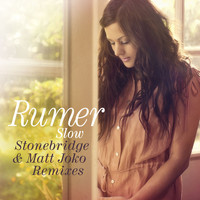 Rumer - Slow (Stonebridge and Matt Joko remixes)