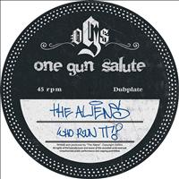 The Aliens - Who Run It / wOt