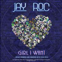 Jay RoC - Girl I Want