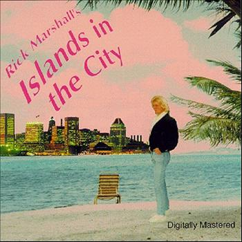 Rick Marshall - Islands in the City