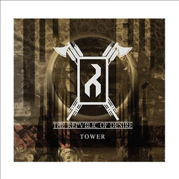 THE REPUBLIC OF DESIRE - Tower