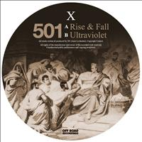 501 - Rise & Fall / Ultraviolet