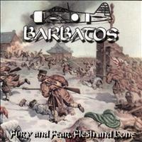 Barbatos - Fury and Fear, Flesh and Bone (Explicit)