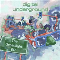 Digital Underground - The Greenlight EP (Explicit)