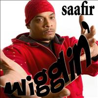 Saafir - Wigglin' - Single (Explicit)