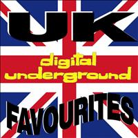 Digital Underground - Uk Favourites (Explicit)