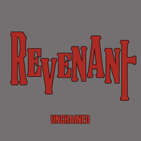 Revenant - Unchained