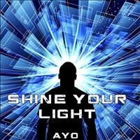 Ayo - Shine Your Light