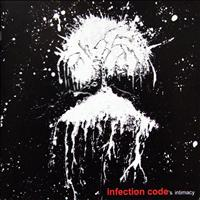 Infection Code - Intimacy
