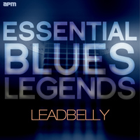 Leadbelly - Essential Blues Legends - Leadbelly