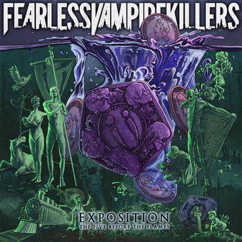 Fearless Vampire Killers - Exposition: The Five Before The Flames (Explicit)