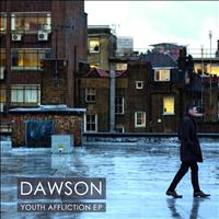 Dawson - Youth Affliction