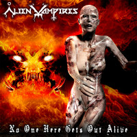 Alien Vampires - No One Here Gets Out Alive (Explicit)