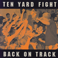 Ten Yard Fight - Back On Track