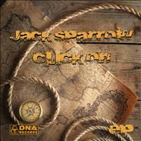 Jack Sparrow - Click On EP