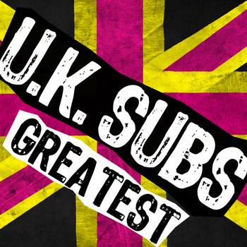 UK Subs - Greatest