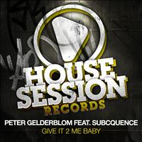 Peter Gelderblom - Give It 2 Me Baby