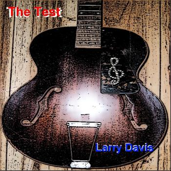 Larry davis - The Test