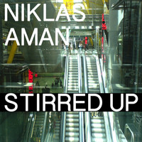 Niklas Aman - Stirred Up