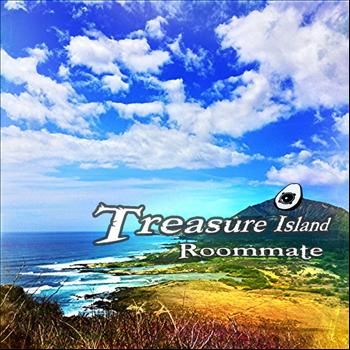 Roommate - Treasure Island