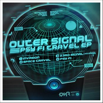 Outer Signal - Psy Fi Travel EP