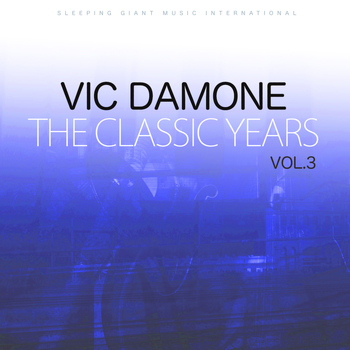 Vic Damone - The Classic Years, Vol 3