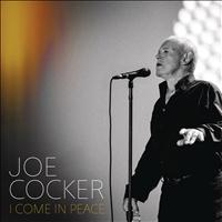 Joe Cocker - I Come In Peace