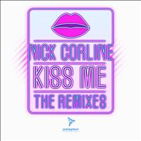 Nick Corline - Kiss Me