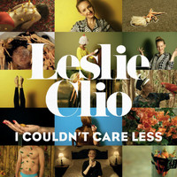 Leslie Clio - I Couldn't Care Less (Remixes)