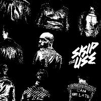 Skip the Use - Can Be Late (Super Deluxe Version)