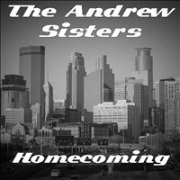 Andrew Sisters - Homecoming