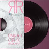 Emrah Celik - The Beat EP