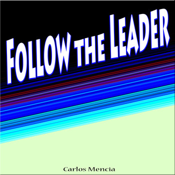 Carlos Mencia - Follow the Leader