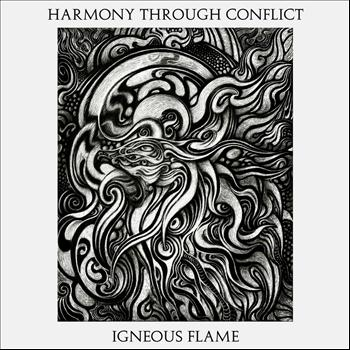 Igneous Flame - Harmony Through Conflict