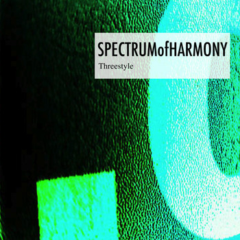 Threestyle - Spectrum of Harmony
