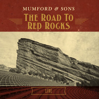 Mumford & Sons - The Road To Red Rocks (Live [Explicit])