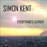 Simon Kent - Everything's Alright