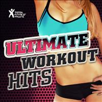 Total Fitness Music - Ultimate Workout Hits