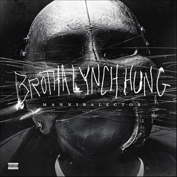 Brotha Lynch Hung - Mannibalector