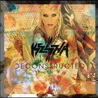 Ke$ha - Deconstructed (EP)