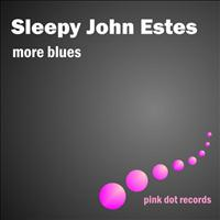 Sleepy John Estes - More Blues