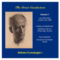 Wilhelm Furtwangler - The Great Conductors: Wilhelm Furtwängler, Vol. 1