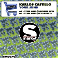 Karlos Kastillo - Your Mind