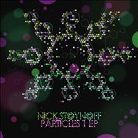 Nick Stoynoff - Particles 1 EP